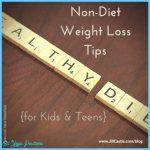 Non-Diet-Weight-Loss-Tips-for-Kids--e1437258930880.jpg