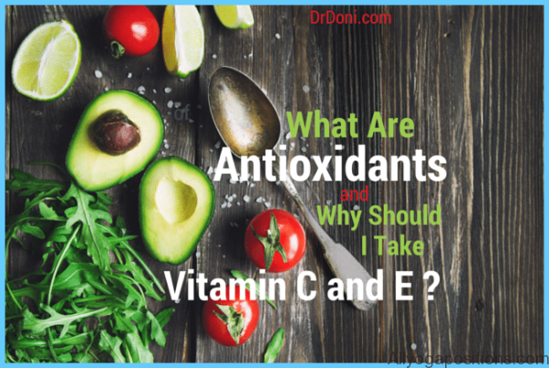What Are Antioxidants & Why Should I Take Vitamin C & E? - Doctor Doni