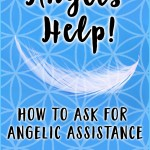 Ways to Ask For Help from the Angels