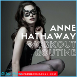 Anne Hathaway Workout Routine and Diet Plan: The Princess Diaries